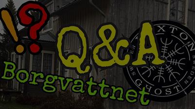 Spökjakt - Q&A - Borgvattnets Prastgard