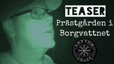 Spökjakt - Teaser - Prastgarden i Borgvattnet