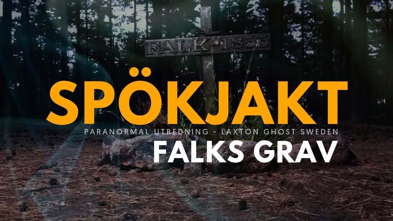 Spökjakt - Falks Grav
