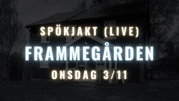 Frammegården Spökjakt LIVE LaxTon