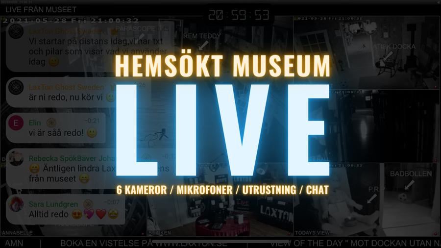 Streama LIVE från Hemsökt Museum